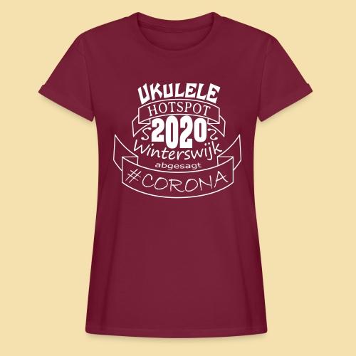 Ukulele Hotspot Winterswijk 2020 abgesagt #CORONA - Frauen Oversize T-Shirt