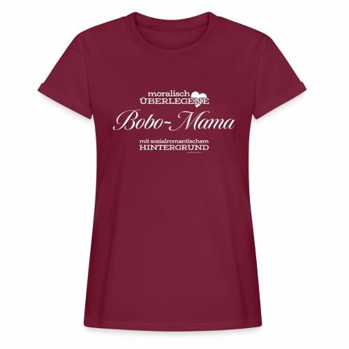 Bobo-Mama - Frauen Oversize T-Shirt