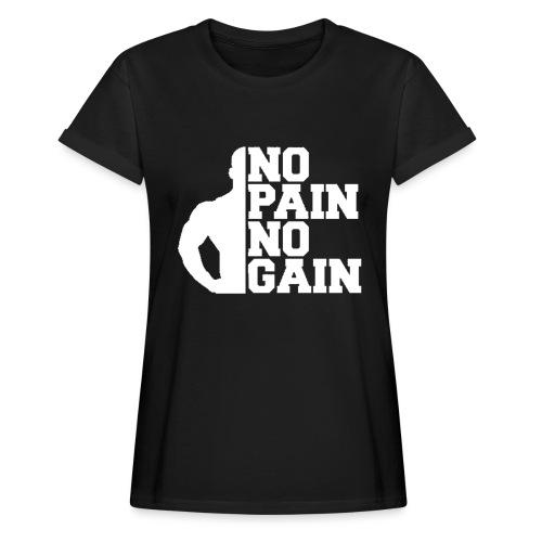 no pain no gain - T-shirt oversize Femme