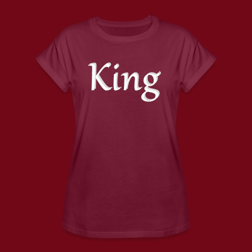 King - Frauen Oversize T-Shirt
