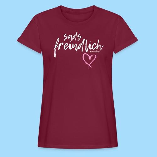 Sads freindlich - Frauen Oversize T-Shirt