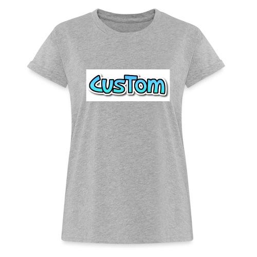 CusTom NORMAL - Vrouwen oversize T-shirt