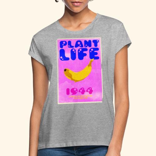 Plant Life - Women's Oversize T-Shirt