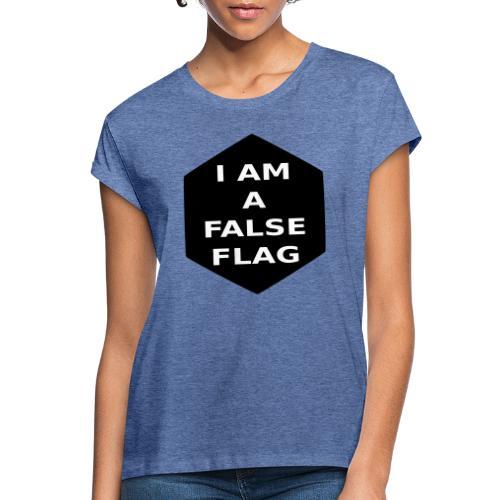 I am a false flag - Frauen Oversize T-Shirt