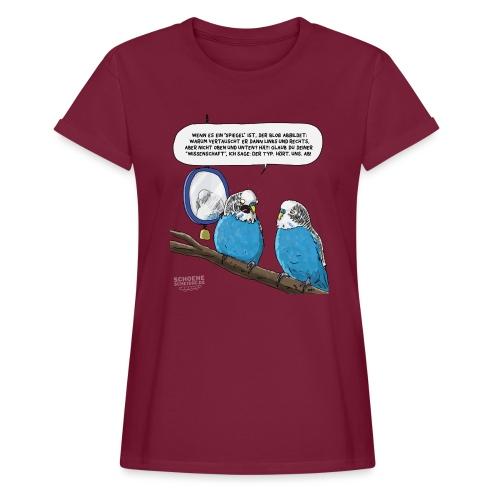 Quantensittich - Frauen Oversize T-Shirt