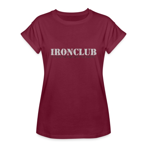 IRONCLUB - a way of life for everyone - Oversize T-skjorte for kvinner