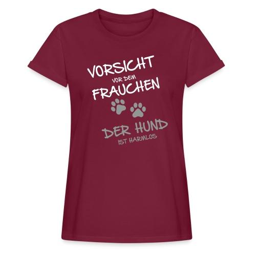 Vorschau: Vorsicht vor dem Frauchen - Frauen Oversize T-Shirt