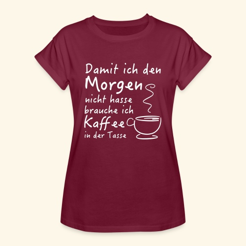 Kaffee in der Tasse - Frauen Oversize T-Shirt