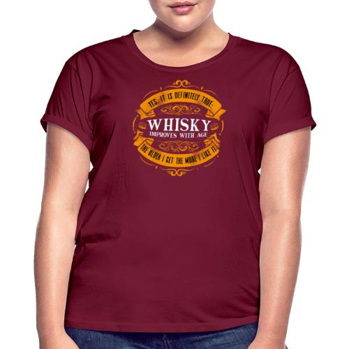 Whisky Improves with Age - Frauen Oversize T-Shirt