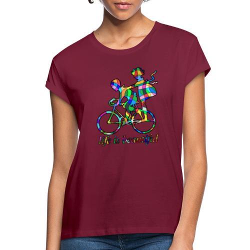 Life is beautiful - Frauen Oversize T-Shirt