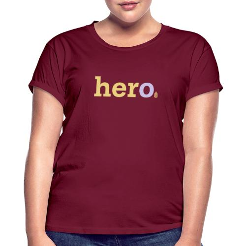 her o - Women's Oversize T-Shirt