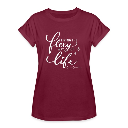 Living the flexy way of life - Frauen Oversize T-Shirt