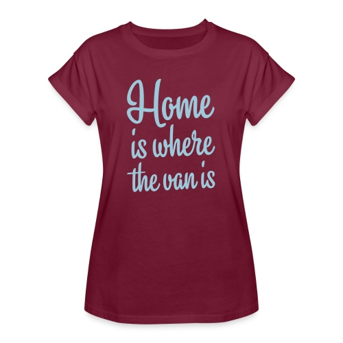 Home is where the van is - Autonaut.com - Women's Oversize T-Shirt