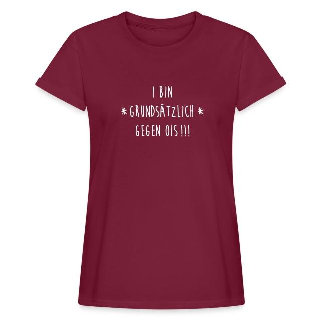 Vorschau: I bin gegen ois - Frauen Oversize T-Shirt