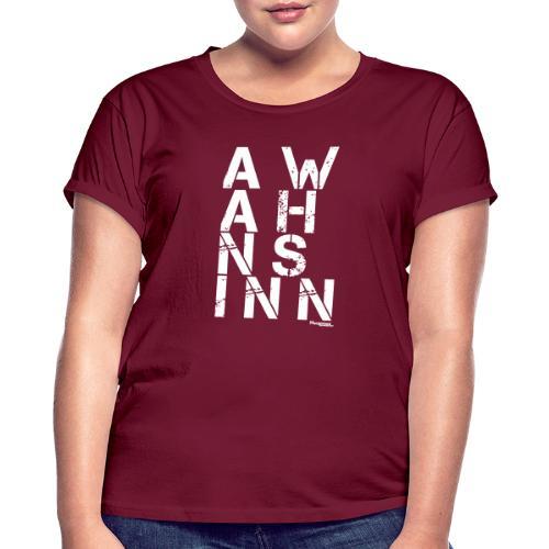 HazyShirt03awahnsinninv - Frauen Oversize T-Shirt