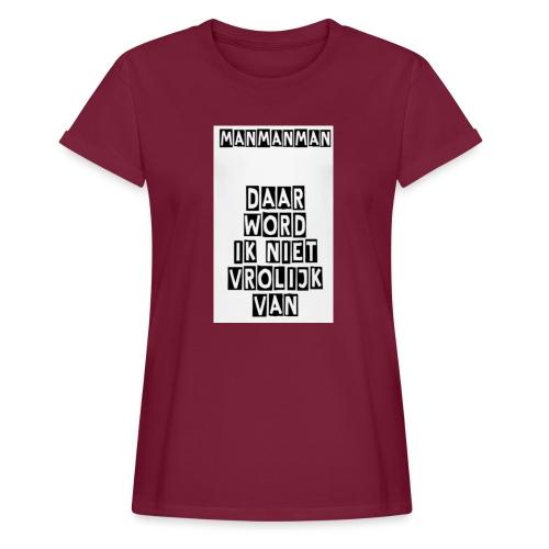 ManManMan - Vrouwen oversize T-shirt