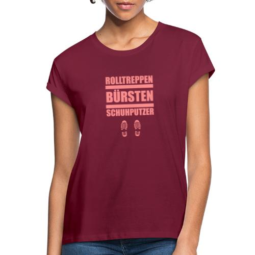Rolltreppenbürstenschuhputzer - Frauen Oversize T-Shirt