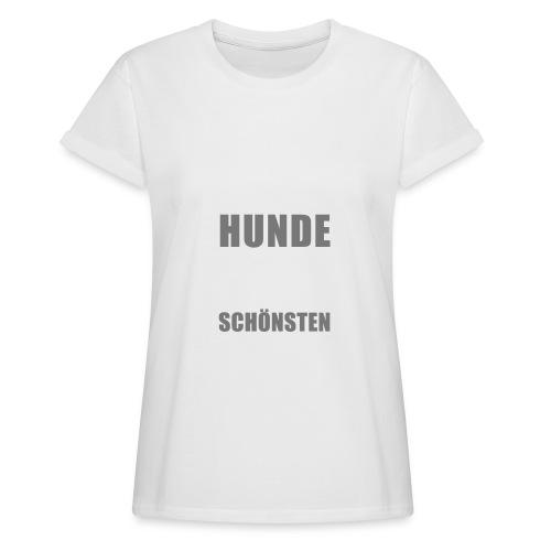 Vorschau: Der schönste HUND - Frauen Oversize T-Shirt