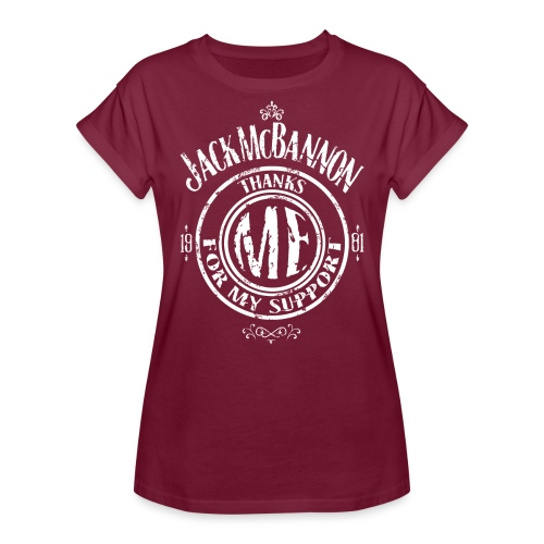 Jack McBannon Thanks Me For My Support - Frauen Oversize T-Shirt