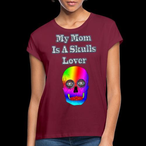 Maman ma mère aime les têtes de mort - T-shirt oversize Femme