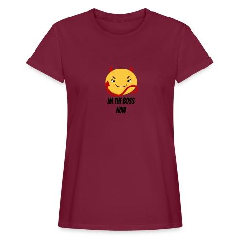 Im The Boss Now - Women's Oversize T-Shirt