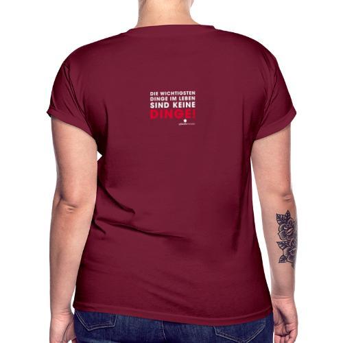 Dinge weiße Schrift - Frauen Oversize T-Shirt
