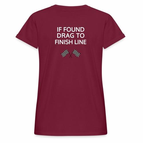 If found, drag to finish line - hardloopshirt - Vrouwen oversize T-shirt