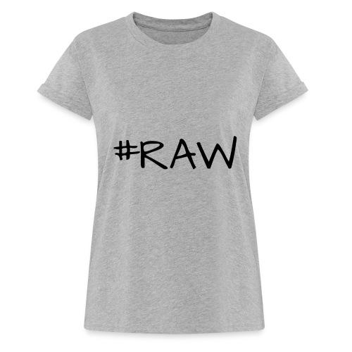 RAW - Fotografen T-Shirt - Frauen Oversize T-Shirt