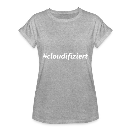 #Cloudifiziert white - Frauen Oversize T-Shirt