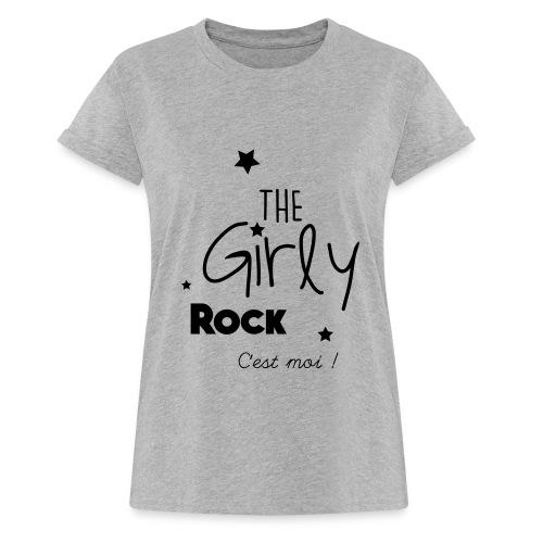 The Girly Rock C'est moi ! - T-shirt oversize Femme