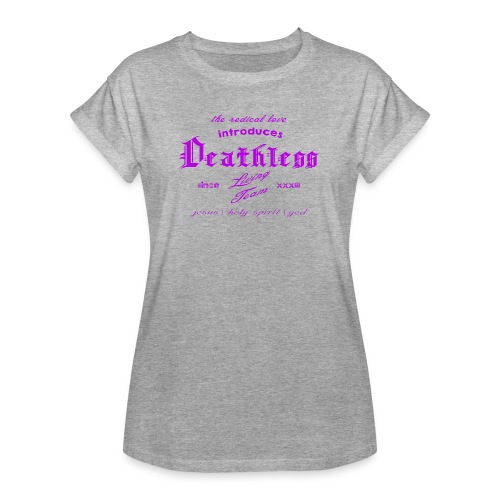deathless living team violet - Frauen Oversize T-Shirt