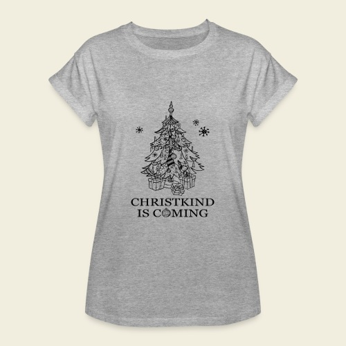 Christkind kommt - Frauen Oversize T-Shirt