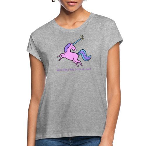 Einhörner sind im Juli geboren - Frauen Oversize T-Shirt