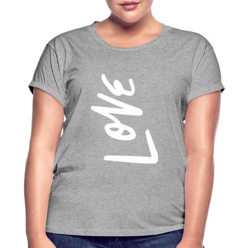 Love - Frauen Oversize T-Shirt