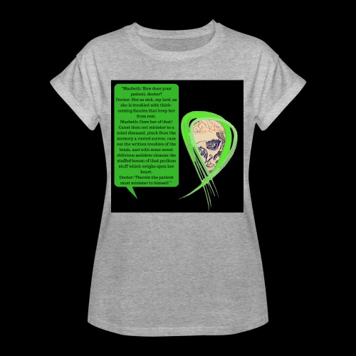 Macbeth Mental health awareness - Women's Oversize T-Shirt