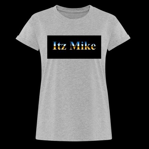 Itz Mike Merch - Women's Oversize T-Shirt