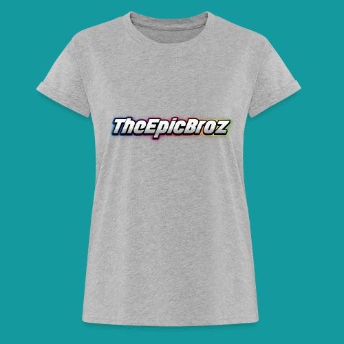 TheEpicBroz - Vrouwen oversize T-shirt