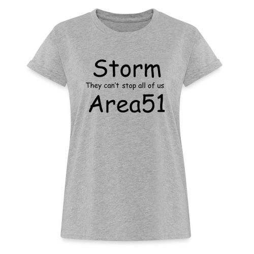 Storm Area 51 - Women's Oversize T-Shirt