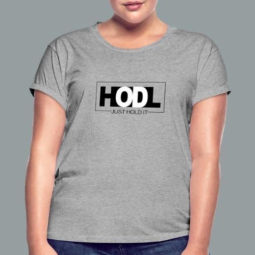 Just HOLD It - Camiseta holgada de mujer