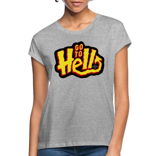 Go to Hell - T-shirt oversize Femme