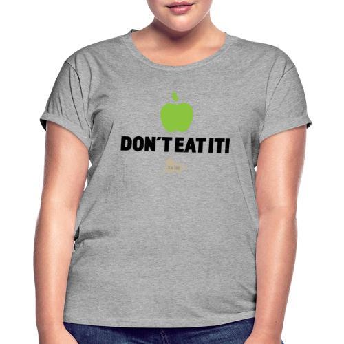 Apple don't eat it light fabric - Oversize T-skjorte for kvinner