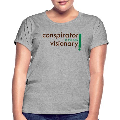 conspirator is the new visionary - T-shirt oversize Femme