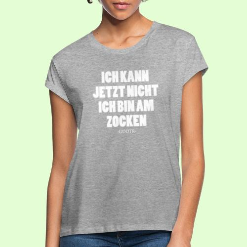Kann jetzt nicht weiss - Frauen Oversize T-Shirt