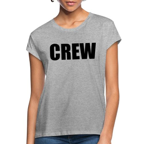 Crew Impact - Women's Oversize T-Shirt