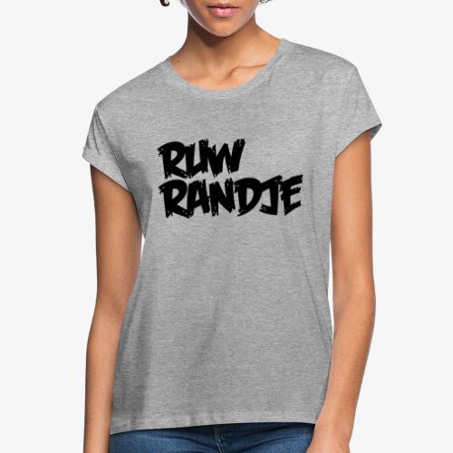 Ruw Randje - Vrouwen oversize T-shirt