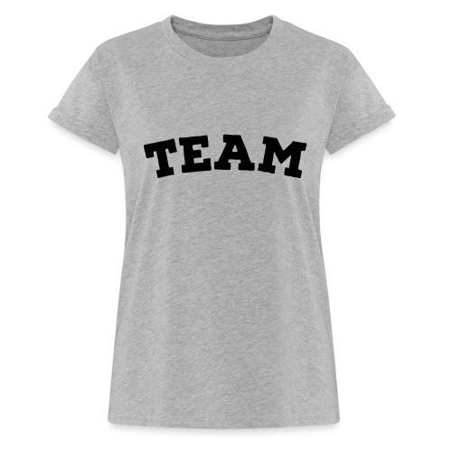 Team - Women's Oversize T-Shirt