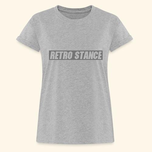 Retro Stance - Women's Oversize T-Shirt