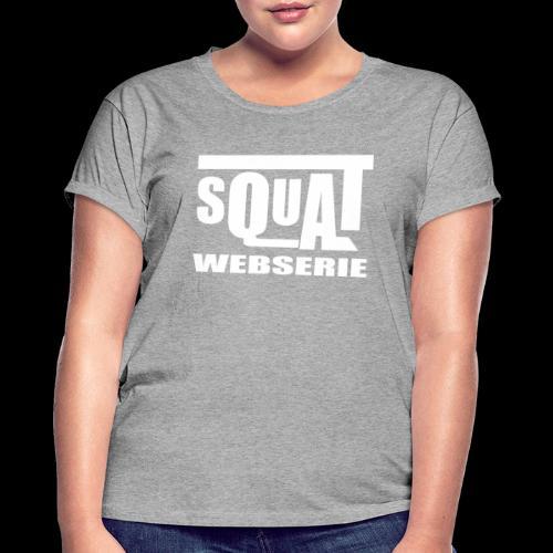 SQUAT WEBSERIE - T-shirt oversize Femme