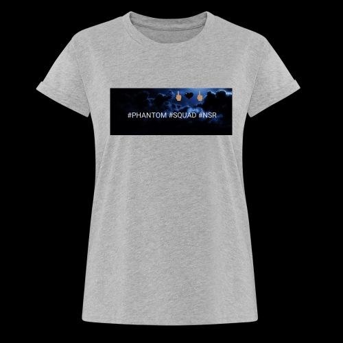 #PHANTOM #SQUAD #NSR Shirt - Frauen Oversize T-Shirt