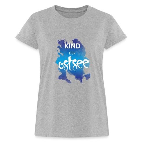 Kind der Ostsee - Frauen Oversize T-Shirt